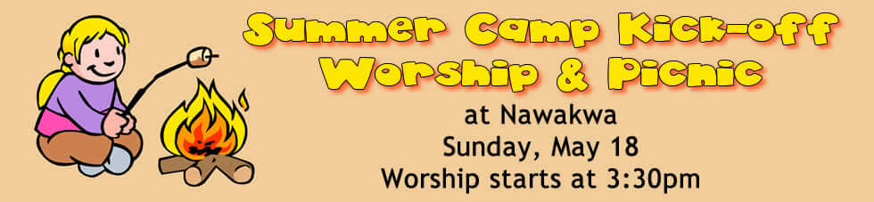 Summer Camp Kick-off Worship & Picnic